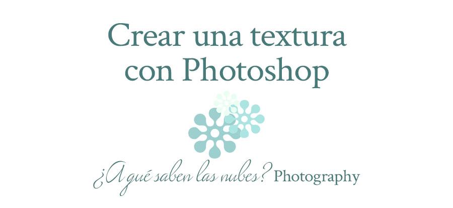 Crear una textura con Photoshop