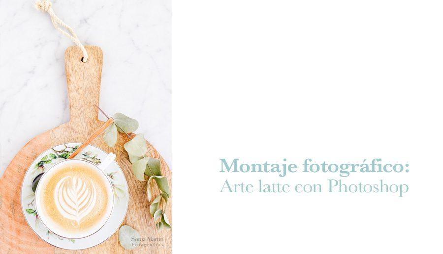 Arte latte con Photoshop. Montaje fotográfico