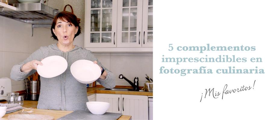 complementos imprescindibles en fotografía culinaria