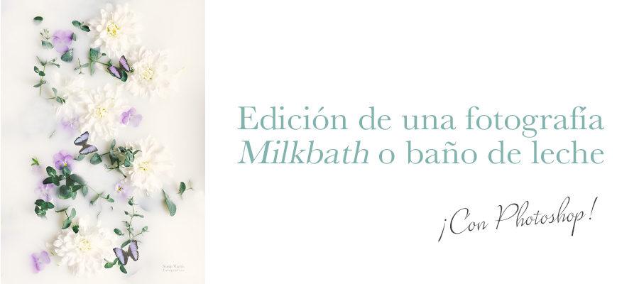 Edición fotografía milkbath o baño de leche