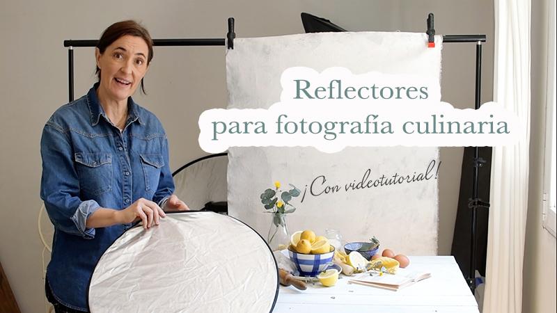 Reflectores para fotografía culinaria. Videotutorial